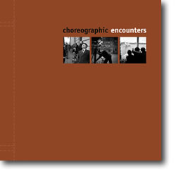 Choreographic Encounters